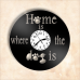 "Ceas ""Home is where the dog is"""